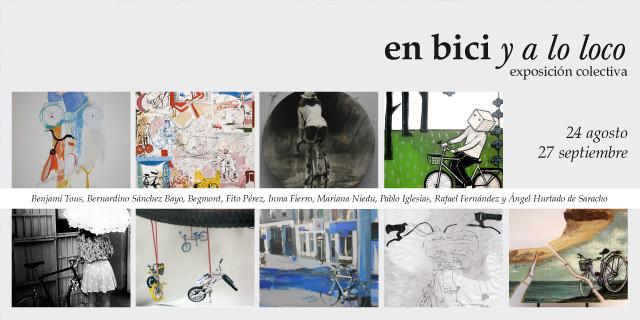 """24.08 – 27.09.13 """"En bici y a lo loco"""""""