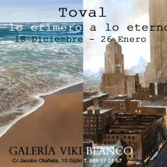 """""""Toval: de lo efímero a lo eterno"""""""