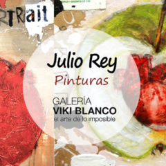 """Exposición de Julio Rey """"Pinturas"""""""